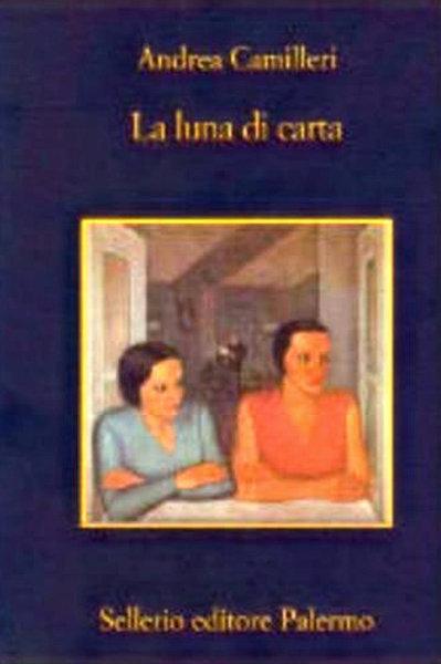 La luna di carta di Andrea Camilleri - Sellerio
