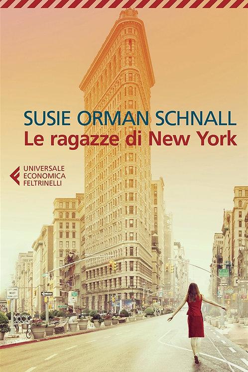 Le ragazze di New York di Susie Schnall Orman