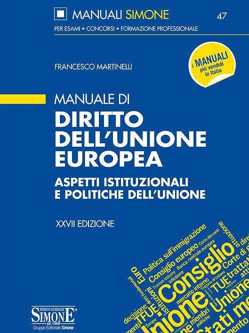 Manuale di diritto dell'Unione Europea. Aspetti istituzionali e politiche dell'U