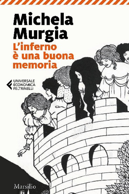L'inferno è una buona memoria di Michela Murgia