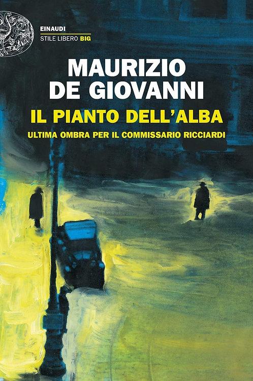 Il pianto dell'alba di Maurizio de Giovanni - Einaudi