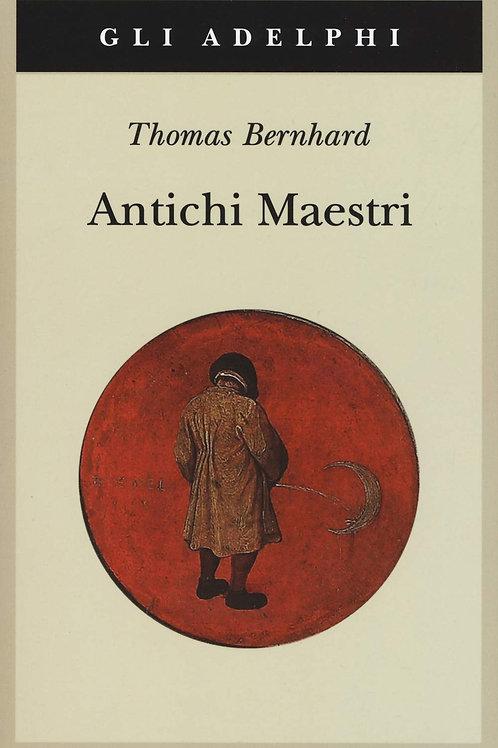 Antichi maestri di Thomas Bernhard