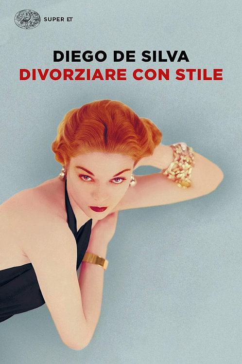 Divorziare con stile di Diego De Silva