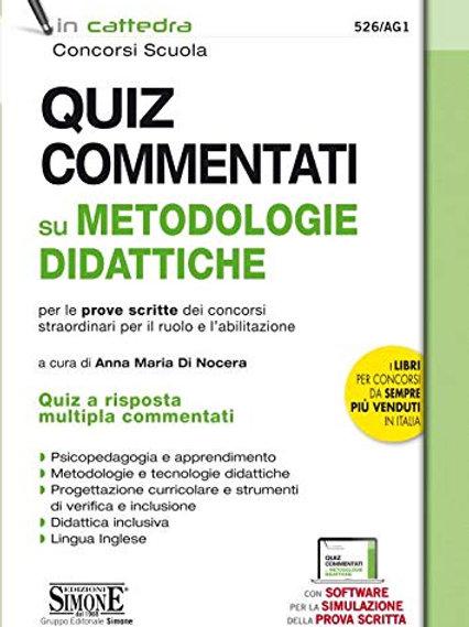 Quiz commentati su metodologie didattiche per le prove scritte dei concorsi...