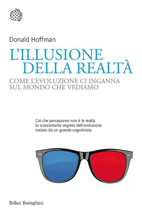 Illusione della realtà di Donald Hoffman