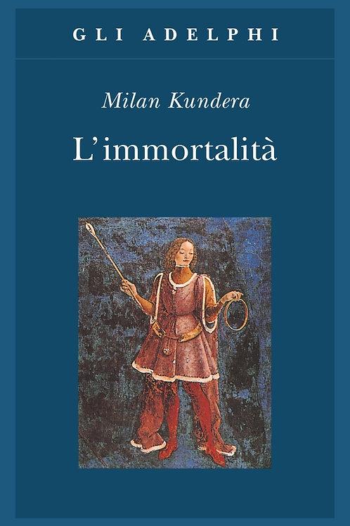 L'immortalita' di Milan Kundera