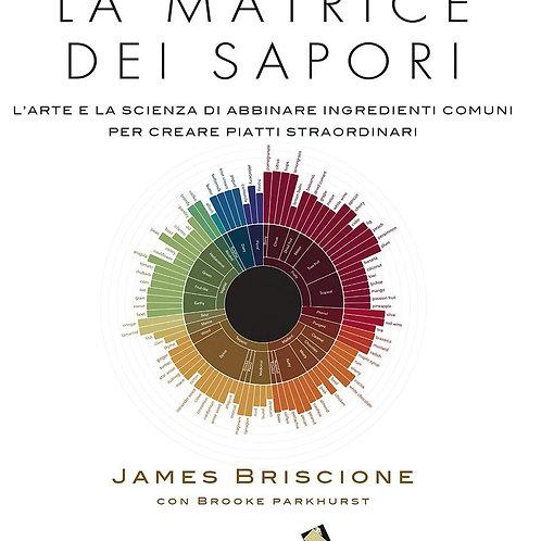 La matrice dei sapori di James Briscione