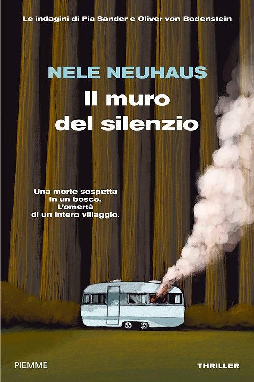Il muro del silenzio di Nele Neuhaus