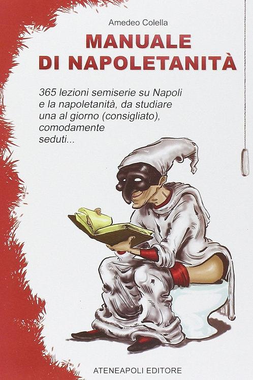 Manuale di Napoletanità di Amedeo Colella - Ateneapoli