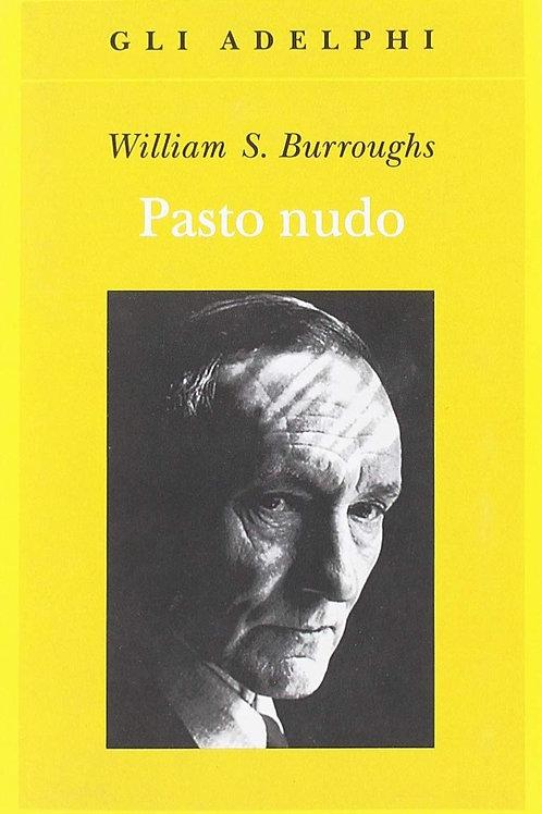 Il pasto nudo di William Burroughs