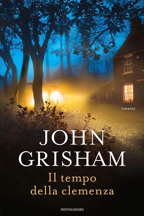 Il tempo della clemenza di John Grisham