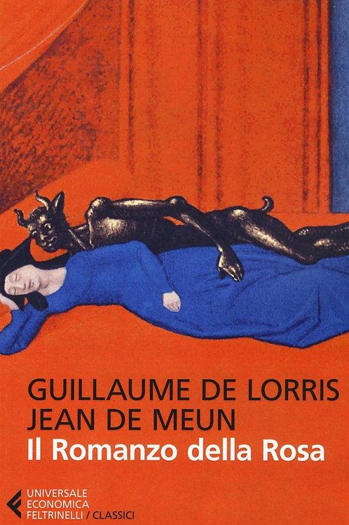 Il romanzo della rosa di Guillaume de Lorris