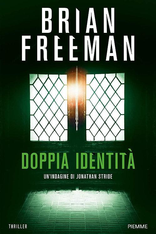 Doppia Identità di Brian Freeman