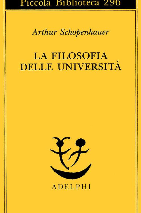 La filosofia delle universita' di Arthur Schopenhauer