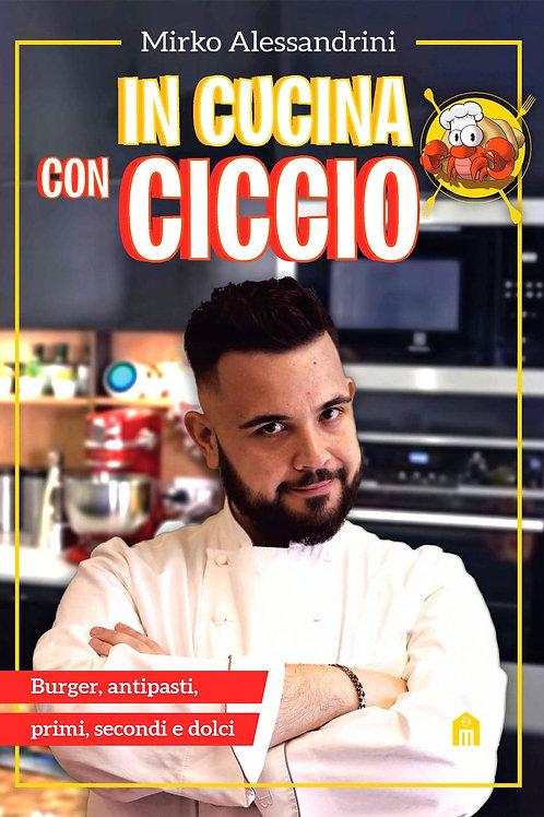 In cucina con Ciccio di Mirko Alessandrini