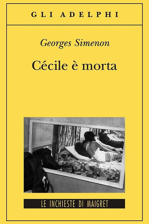Cecile e' morta di Georges Simenon