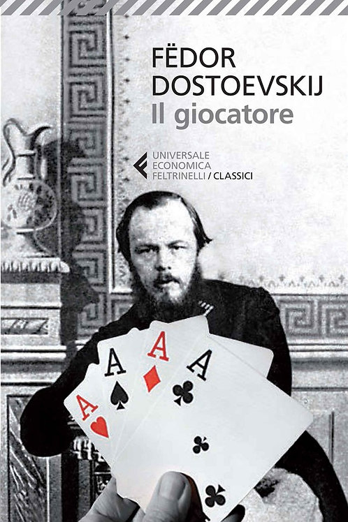 Il giocatore di Fedor M. Dostoevskij