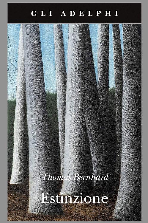 Estinzione di Thomas Bernhard