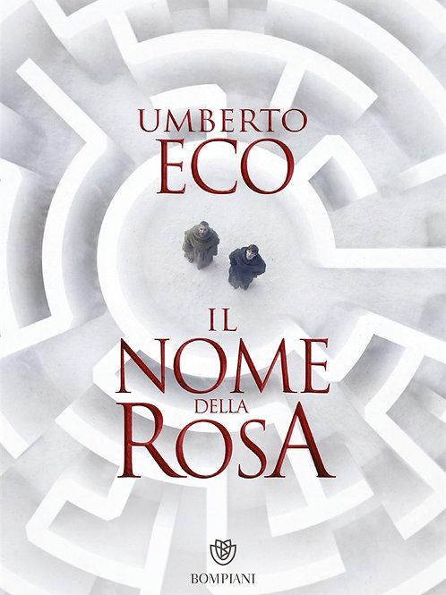 Il Nome della rosa di Umberto Eco - Bompiani