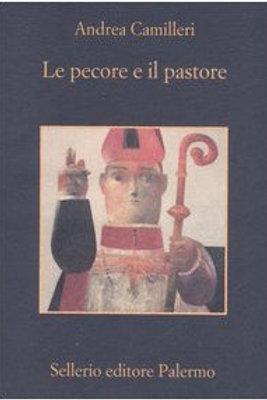 Le pecore e il pastore di Andrea Camilleri - Sellerio