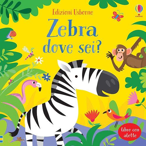 Zebra dove sei? Ediz. A colori di Sam Taplin