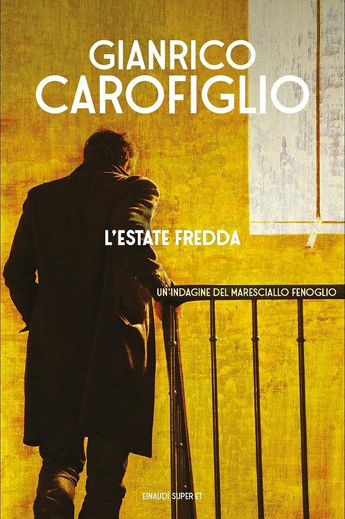 L'estate fredda di Gianrico Carofiglio - Einaudi