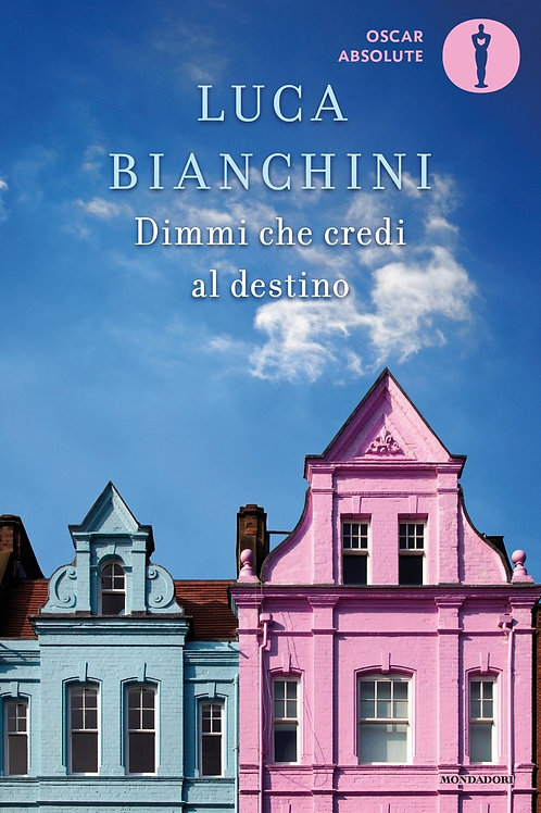 Dimmi che credi al destin di Luca Bianchini