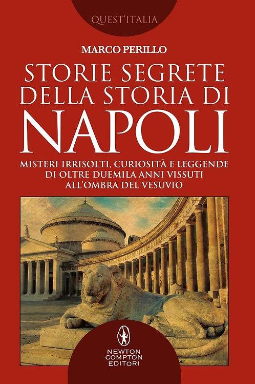 Storie segrete della storia di Napoli di Marco Perillo - Newton Compton