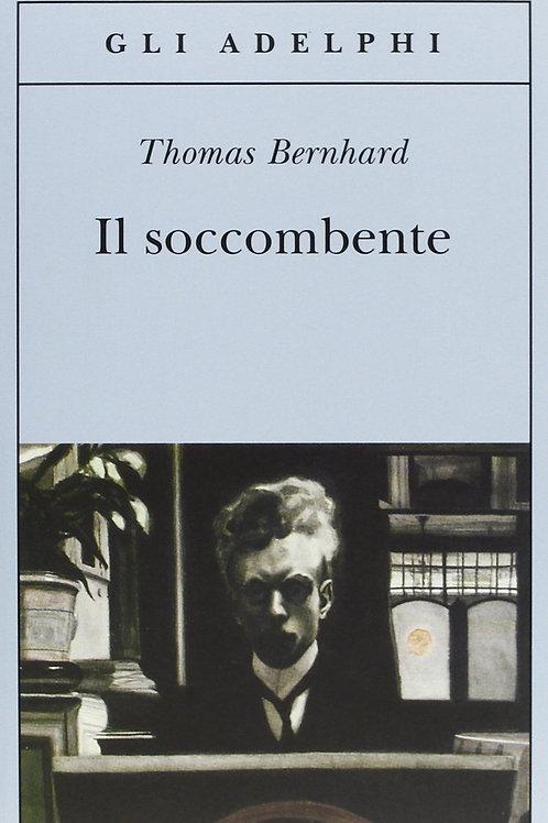 Il soccombente di Thomas Bernhard