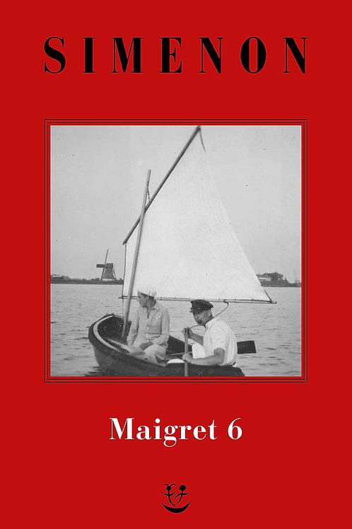 I Maigret. N.e. Vol. 6 di Georges Simenon