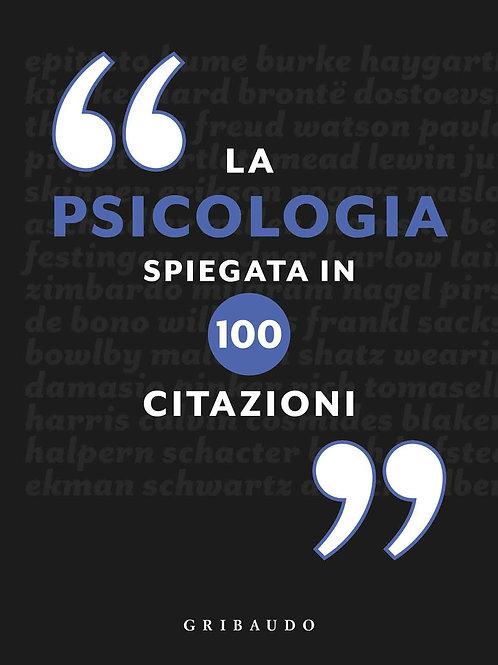La psicologia spiegata in 100 citazioni di Gareth Southwell