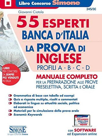 55 esperti Banca d'Italia. La prova di inglese. Profili A-B-C-D. Manuale complet