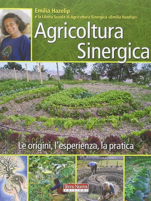 Agricoltura sinergica di Emilia Hazelip - Terra Nuova Edizioni
