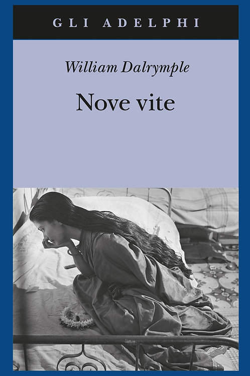Nove vite di William Dalrymple