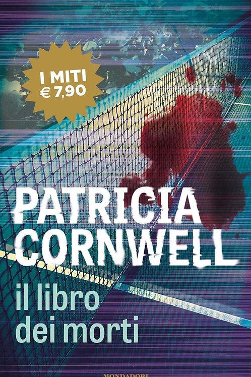 Il libro dei morti di Patricia D. Cornwell