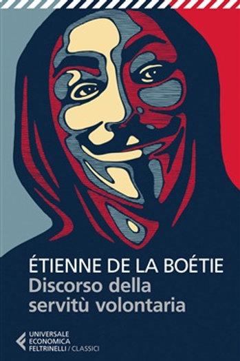 Discorso sulla servitù volontaria di Etienne de La Boétie