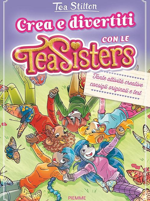 Crea e divertiti con le Tea Sisters di Tea Stilton