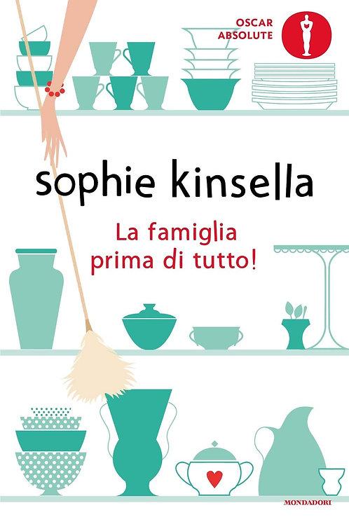 La famiglia prima di tutto! di Sophie Kinsella