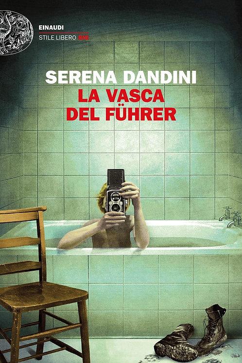 La vasca del Führer di Serena Dandini