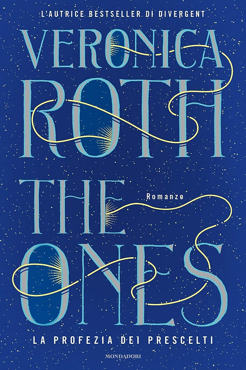 The ones di Veronica Roth