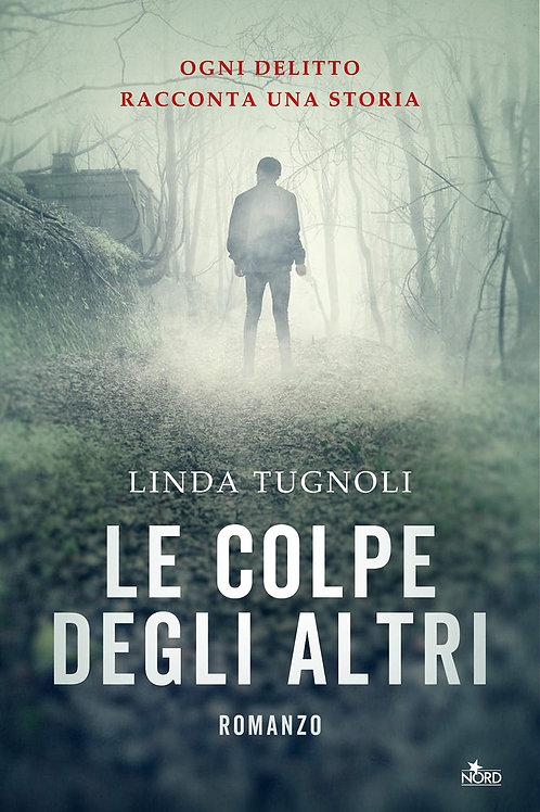 Le colpe degli altri di Linda Tugnoli