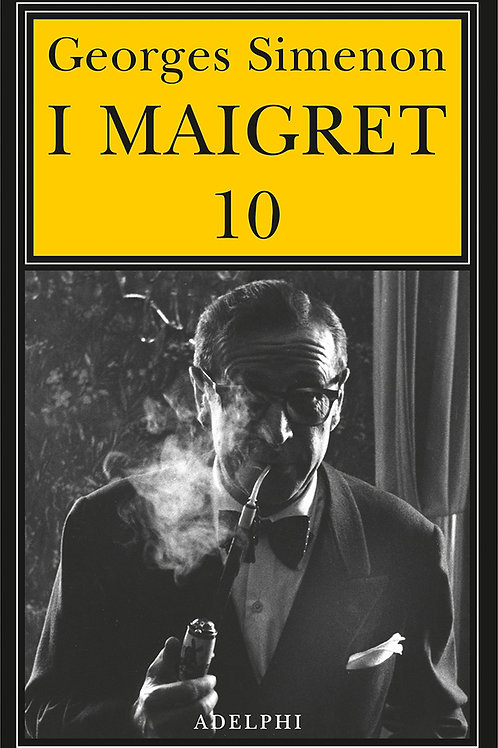 I Maigret. Vol. 10 di Georges Simenon