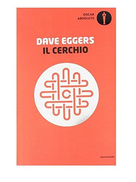 Il cerchio di Dave Eggers