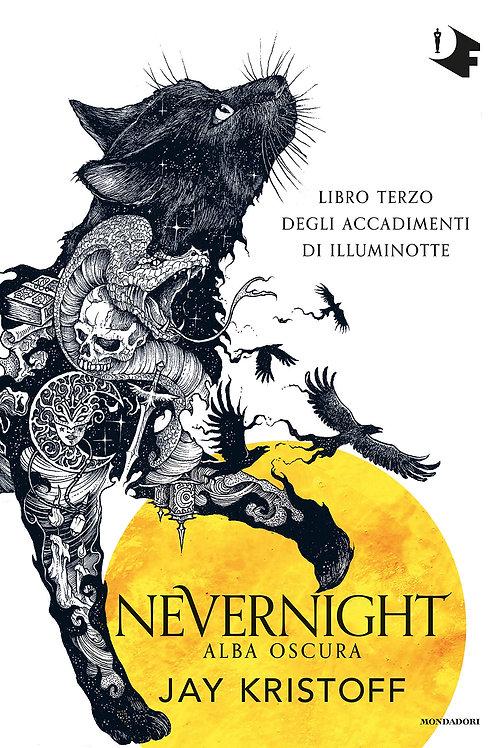 Alba oscura. Nevernight (Libro terzo) di Jay Kristoff