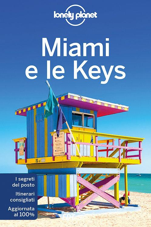 Miami e le Keys Guida di viaggio 5a edizione - Maggio 2018