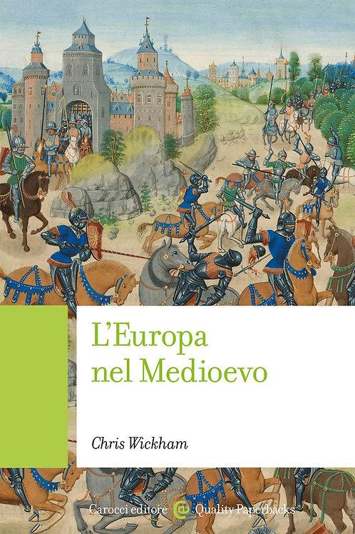 L'Europa nel Medioevo di Chris Wickham