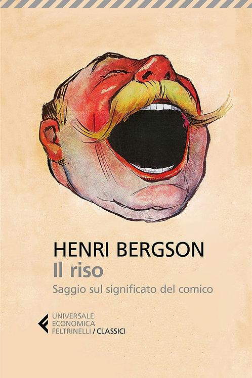 Il riso. Saggio sul significato del comi di Henri-Louis Bergson