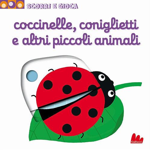 Coccinelle, coniglietti e altri piccoli animali di Nathalie Choux - Gallucci
