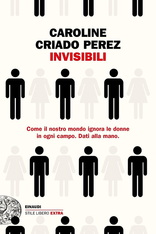 Invisibili di Caroline Criado Perez