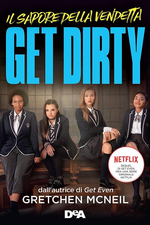 Get Dirty di Gretchen McNeil